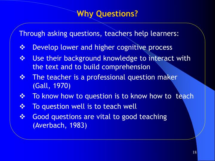 Why Questions?