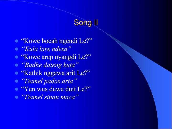 Song II
