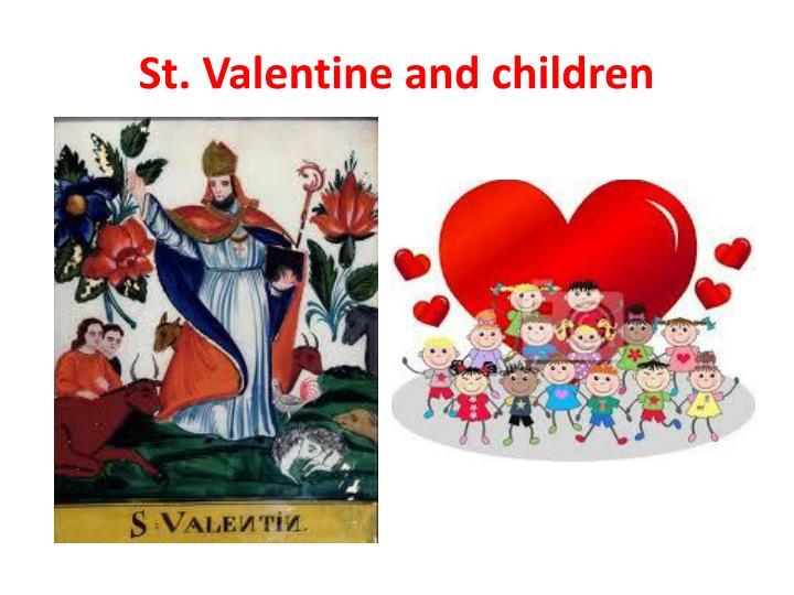 St. Valentine and children
