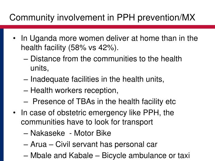 Community involvement in PPH prevention/MX
