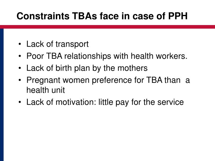 Constraints TBAs face in case of PPH