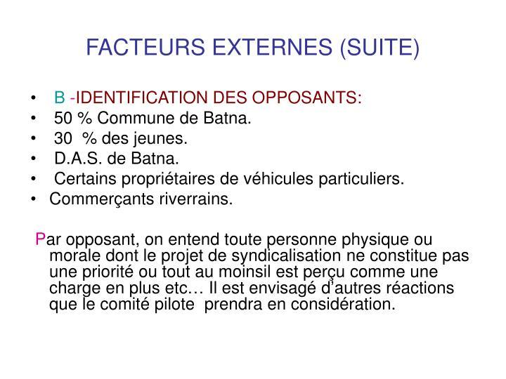 FACTEURS EXTERNES (SUITE)