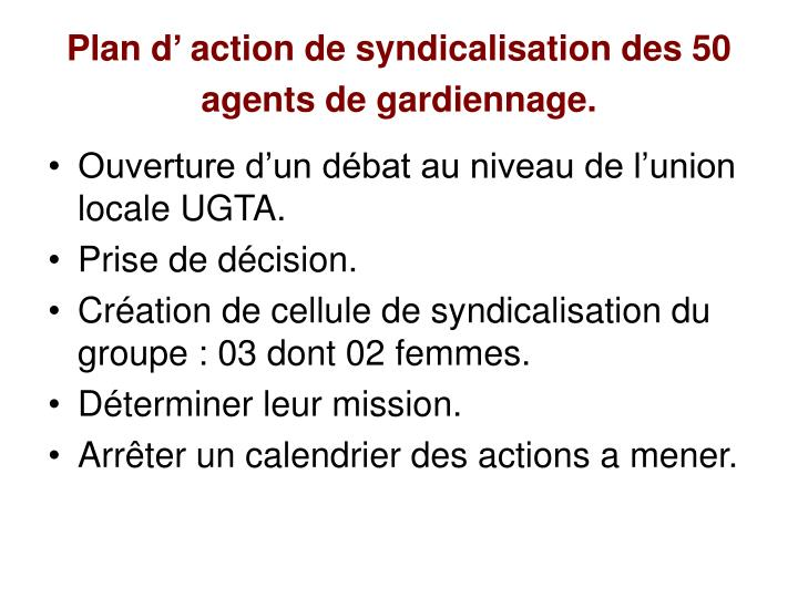 Plan d' action de syndicalisation des 50 agents de gardiennage.