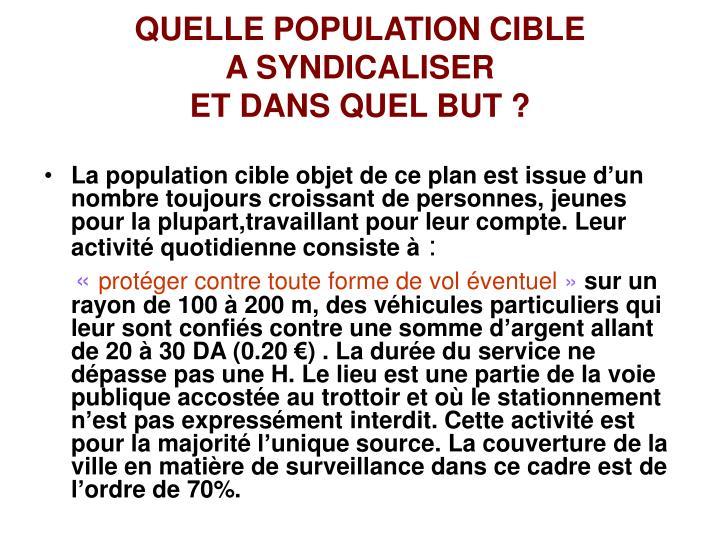 QUELLE POPULATION CIBLE