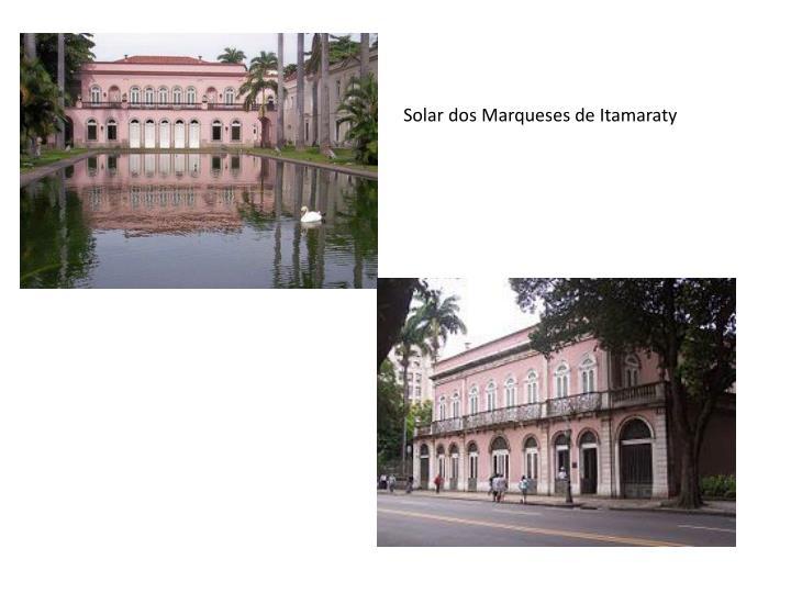 Solar dos Marqueses de Itamaraty