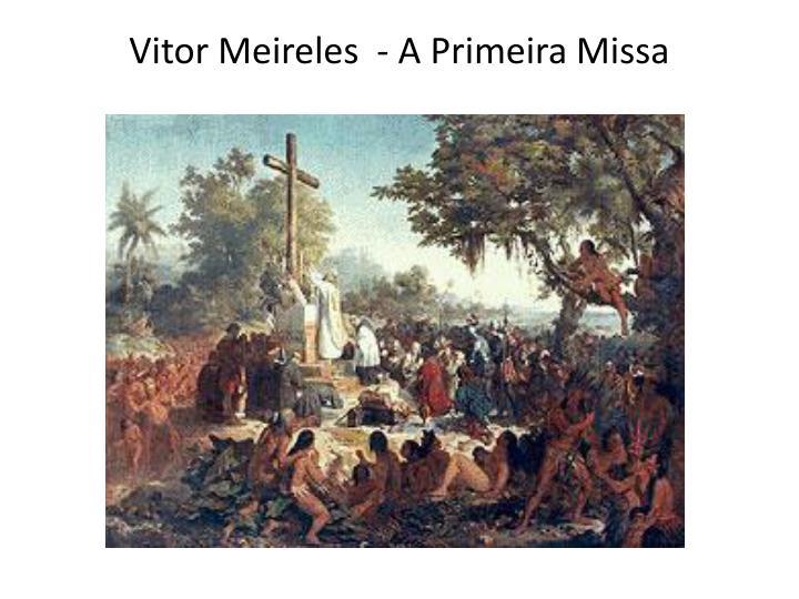 Vitor Meireles  - A Primeira Missa