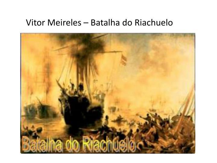 Vitor Meireles – Batalha do Riachuelo
