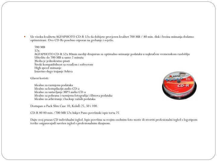 Uz visoku kvalitetu AGFAPHOTO CD-R 52x da dobijete
