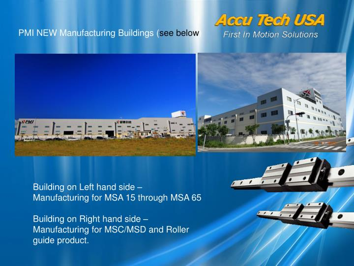 PMI NEW Manufacturing Buildings (