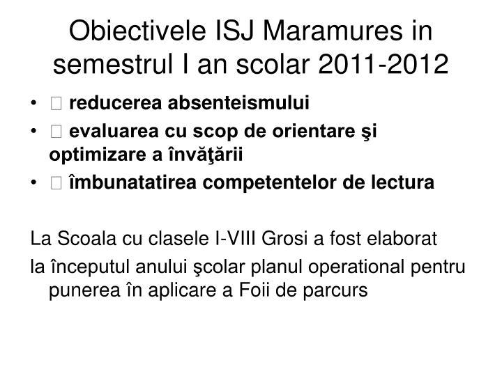Obiectivele ISJ Maramures in semestrul I an scolar 2011-2012