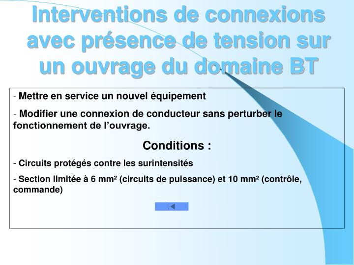 Interventions de connexions avec présence de tension sur un ouvrage du domaine BT