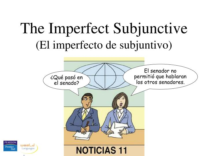 The Imperfect Subjunctive