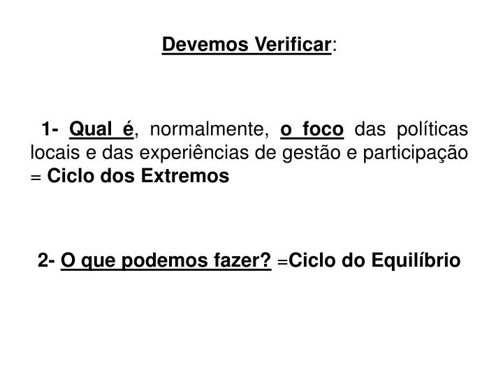 Devemos Verificar