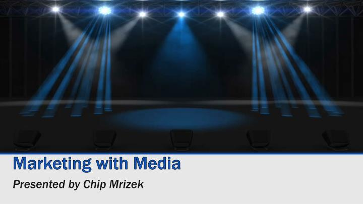 marketing with media