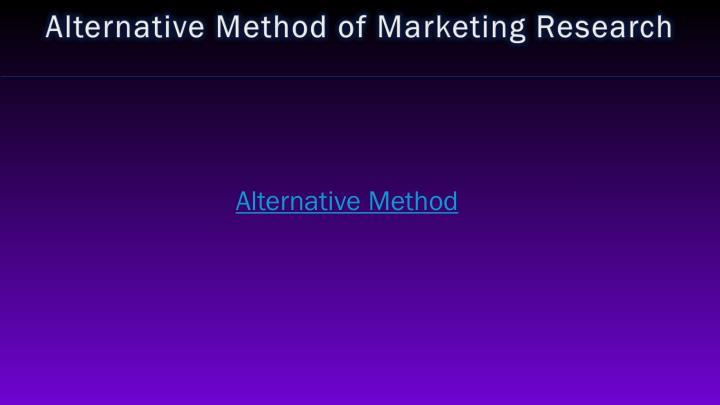 Alternative Method of Marketing