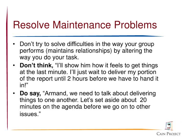 Resolve Maintenance Problems