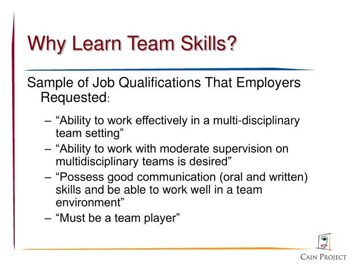 Why Learn Team Skills?