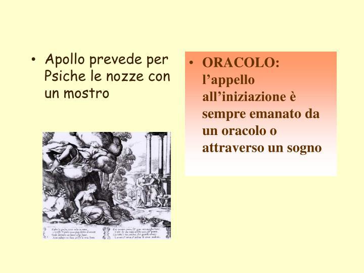 Apollo prevede per Psiche le nozze con un mostro