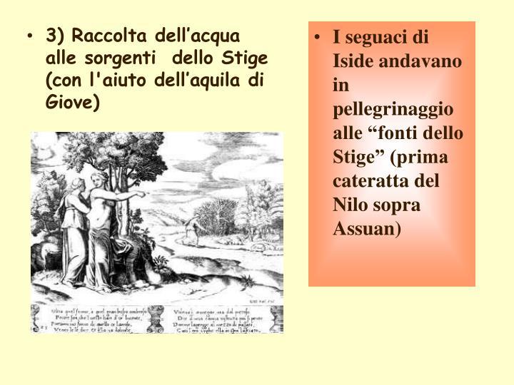 3) Raccolta dell'acqua alle sorgenti  dello Stige (con l'aiuto dell'aquila di Giove)
