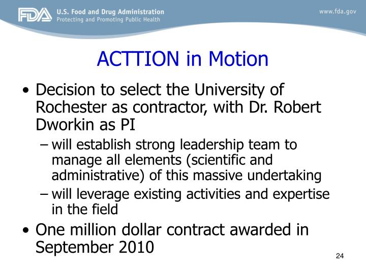 ACTTION in Motion
