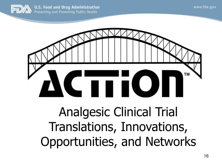 Analgesic Clinical Trial Translations, Innovations, Opportunities, and Networks