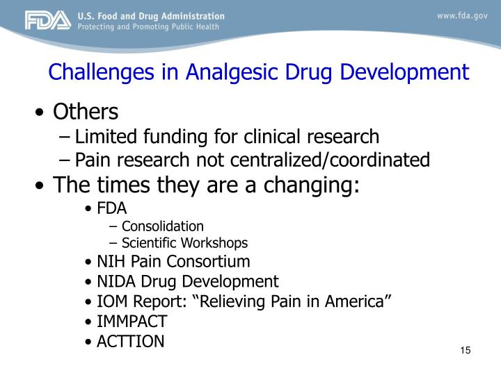 Challenges in Analgesic Drug Development