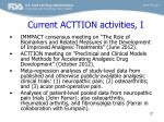 current acttion activities i