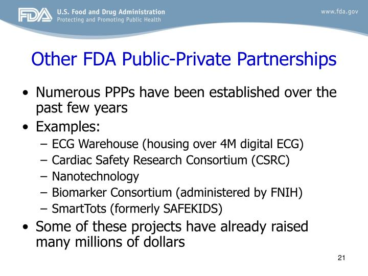 Other FDA Public-Private Partnerships