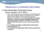 polypharmacy vs combination drug products2
