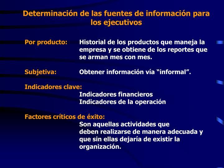 Determinación de las fuentes de información para