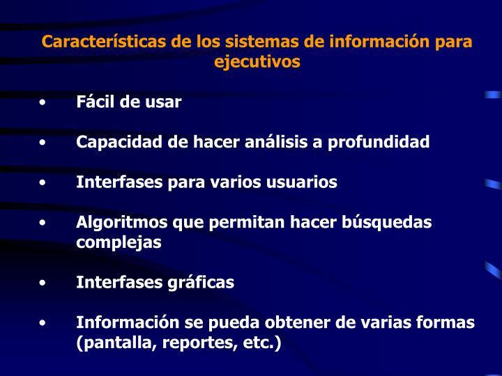 Características de los sistemas de información para