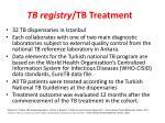 tb registry tb treatment