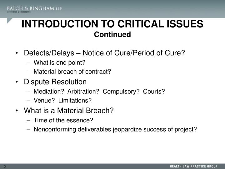 Defects/Delays – Notice of Cure/Period of Cure?