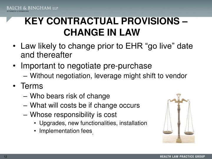 KEY CONTRACTUAL PROVISIONS – CHANGE IN LAW