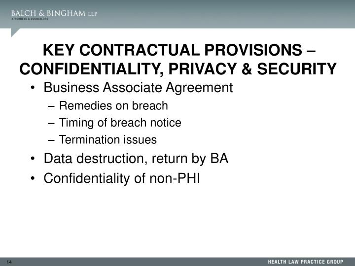 KEY CONTRACTUAL PROVISIONS –CONFIDENTIALITY, PRIVACY & SECURITY