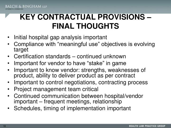 KEY CONTRACTUAL PROVISIONS – FINAL THOUGHTS