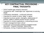 key contractual provisions final thoughts