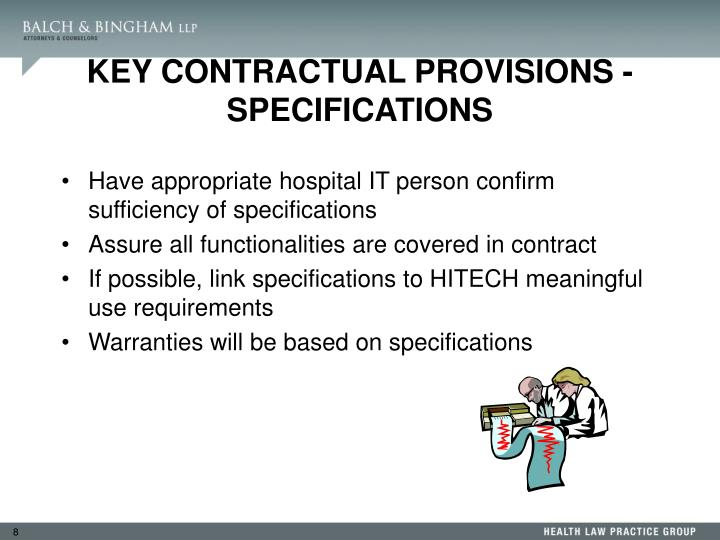 KEY CONTRACTUAL PROVISIONS - SPECIFICATIONS