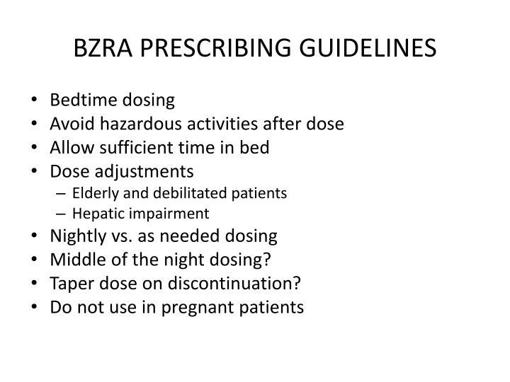 BZRA PRESCRIBING GUIDELINES