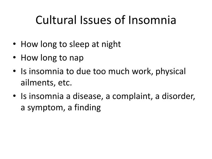 Cultural Issues of Insomnia