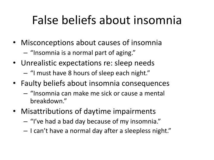 False beliefs about insomnia