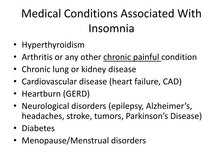 Medical Conditions Associated With Insomnia