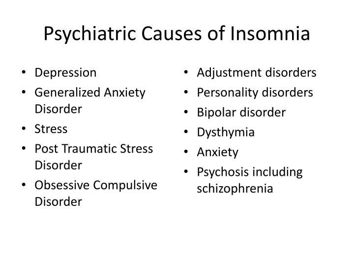 Psychiatric Causes of Insomnia