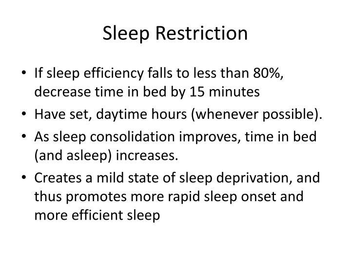 Sleep Restriction