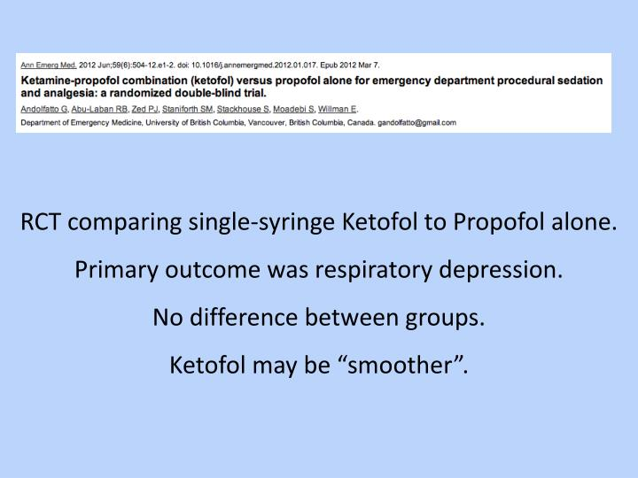 RCT comparing single-syringe Ketofol to Propofol alone.