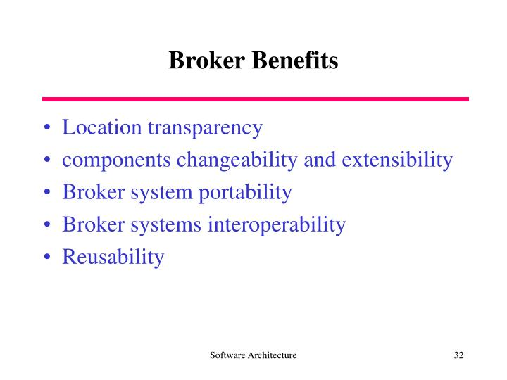 Broker Benefits