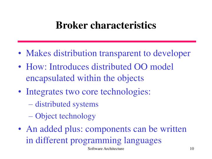 Broker characteristics