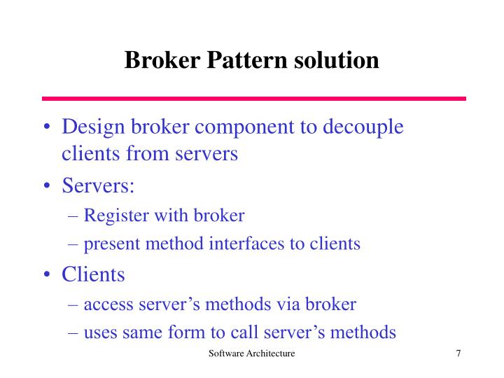 Broker Pattern solution