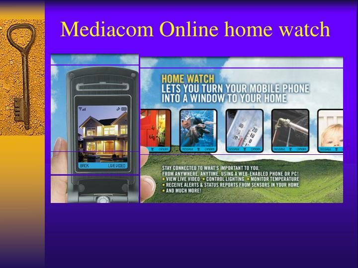 Mediacom Online home watch