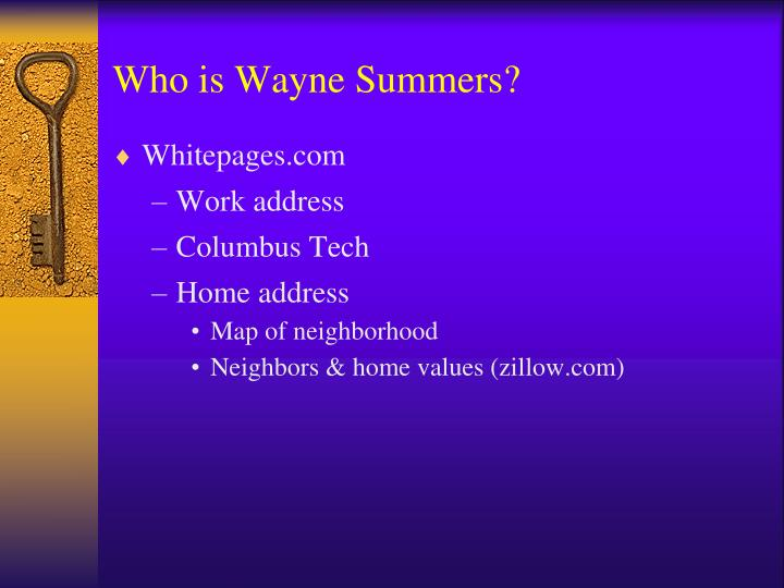 Who is Wayne Summers?
